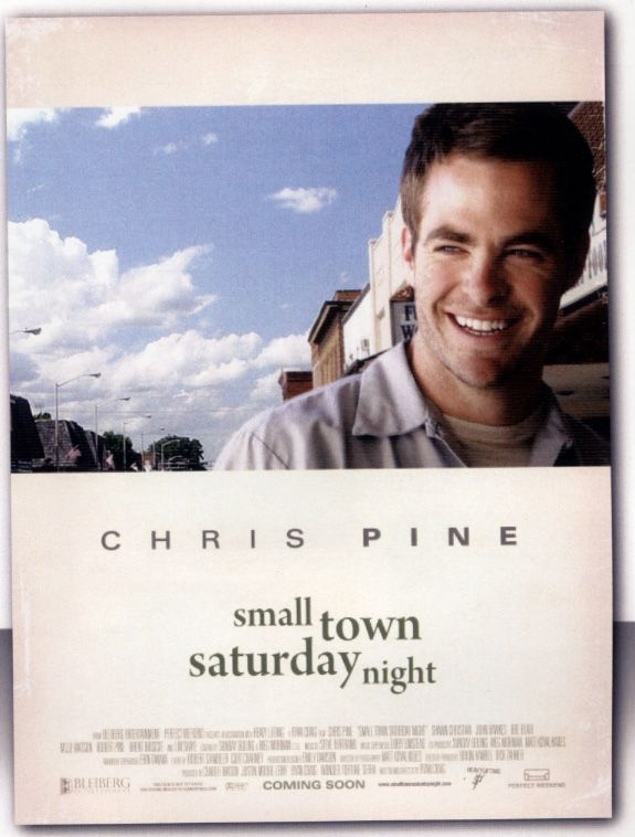 Small Town Saturday Night movie poster promo Chris Pine AFM 2009.jpg