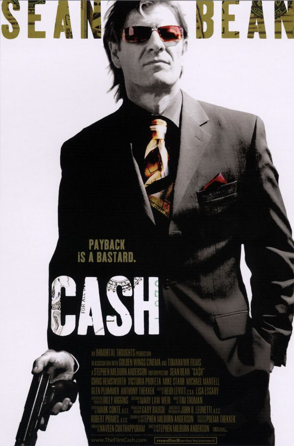Cash promo movie poster AFM 2009 Sean Bean.jpg
