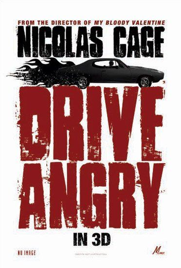 Drive Angry teaser poster movie Nic Cage.jpg