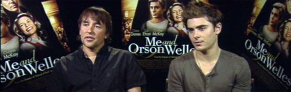 Zac Efron and Richard Linklater slice Me and orson Welles.jpg