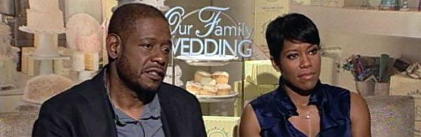 Forest Whitaker and Regina King Video Interview OUR FAMILY WEDDING.jpg