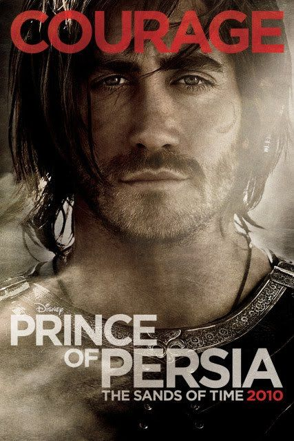prince_persia_sands_time_poster_jake_gyllenhaal_courage_01.jpg