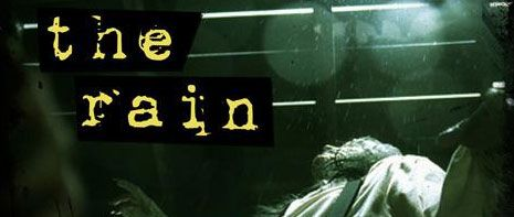 The Rain movie image - slice.jpg