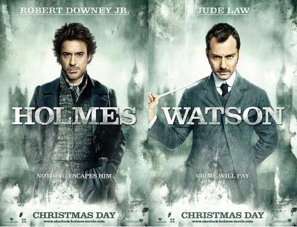 Sherlock Holmes character posters of Robert Downey Jr as Sherlock and Jude Law and Watson.jpg