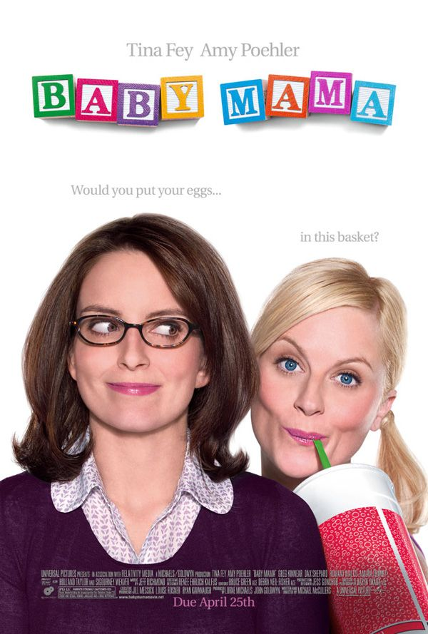 http://www.collider.com/uploads/imageGallery/Baby_Mama/baby_mama_movie_poster.jpg