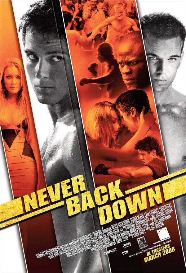 Vizionare Placuta! Never_back_down_movie_poster_onesheet