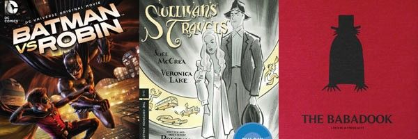 new-to-blu-ray-batman-vs-robin-sullivans-travels-the-babadook