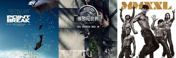 point-break-jurassic-world-magic-mike-xxl-posters