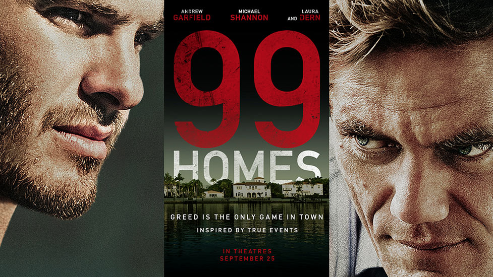 99 Homes Trailer Andrew Garfield And Michael Shannon Get Intense