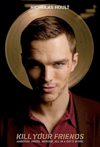 Nicholas Hoult stars in the 'Kill Your Friends' adaptation.