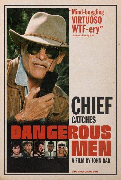 dangerous-men-poster-chief