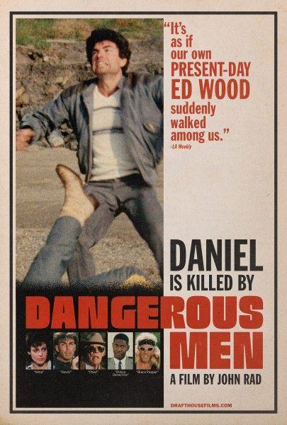 dangerous-men-poster-daniel