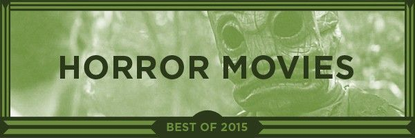 best-horror-movies-2015