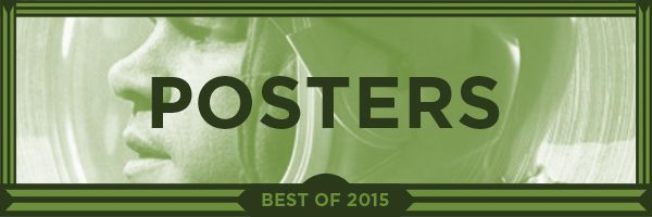 Movie Posters 2015: Best Movie Posters Of 2015: Ant-Man, The Martian, And More