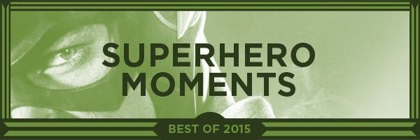 best-superhero-moments-2015-slice