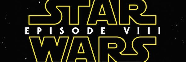 collider-movie-talk-star-wars-episode-viii-release-date