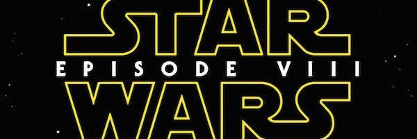 collider-movie-talk-star-wars-episode-viii-release-date