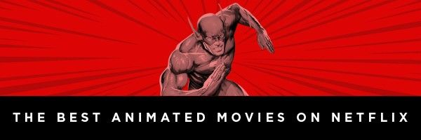best-animated-movies-on-netflix