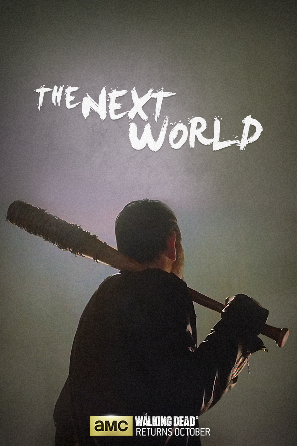 The Walking Dead Season 7 Posters Unveil Negans Arrival