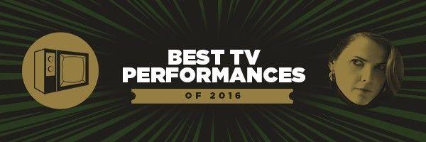 best-tv-performances-2016
