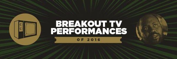 breakout-tv-performances-2016