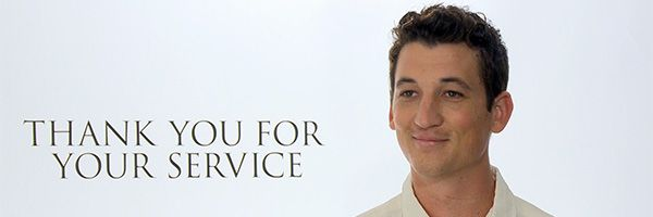 miles-teller-interview-thank-you-for-your-service-slice
