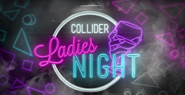 collider-ladies-night