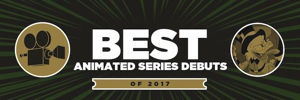 best-animated-series-debuts-2017