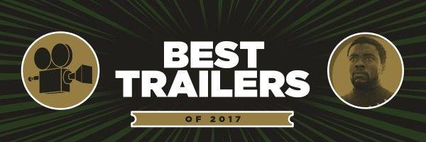 best-movie-trailers-2017