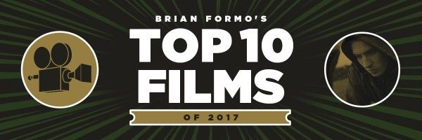 brian-top-10-films-of-2017