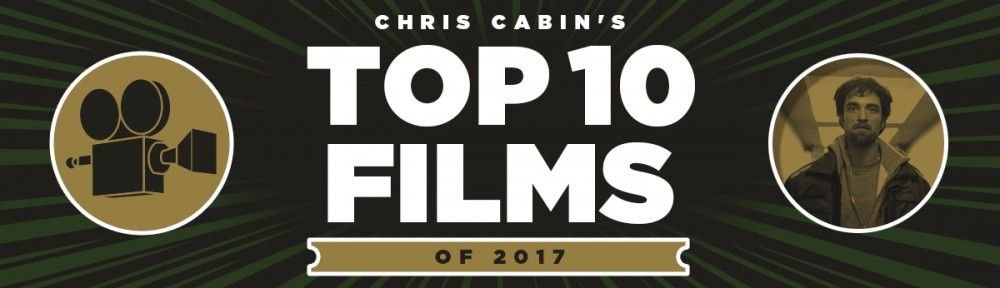 chris-cabin-top-ten-movies-2017