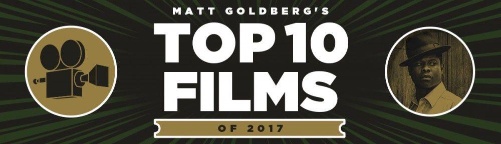 matt-goldberg-top-10-of-2017-slice