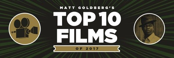 matt-goldberg-top-10-of-2017