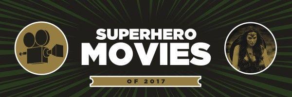 superhero-movies-of-2017