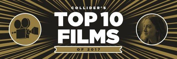 top-10-films-of-2017-staff
