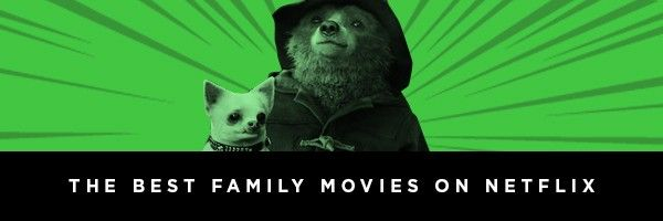 best-family-kids-movies-on-netflix