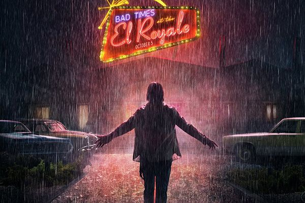 Bad Times at the El Royale Posters Have the Guests ...