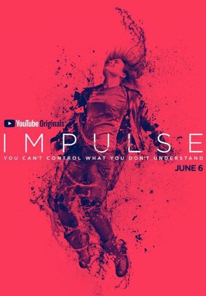 Impulse Season 2: YouTube Renews Thriller Series | Collider