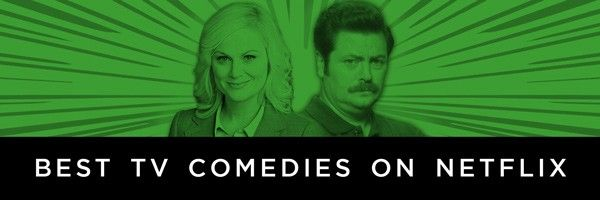 The Best Comedy Shows on Netflix Right Now | Collider