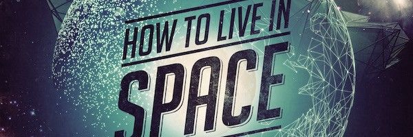 how-to-live-in-space-book-review