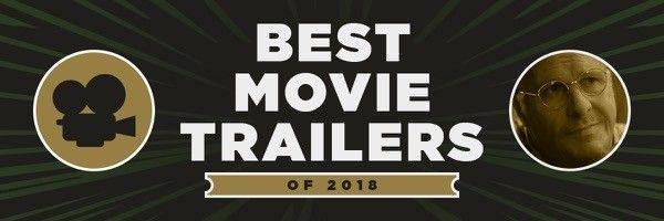 best-movie-trailers-2018