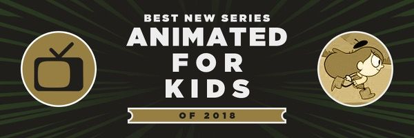 2018-best-new-animated-series-kids