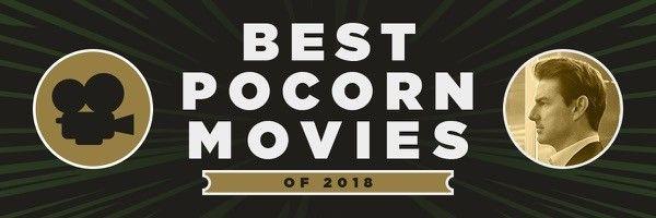 2018-best-popcorn-movies