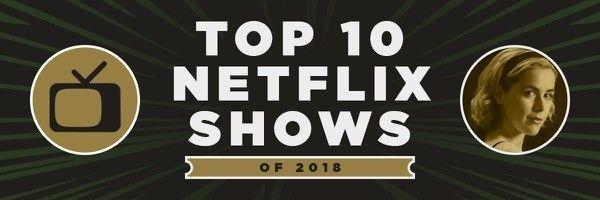 2018-top-10-netflix-shows