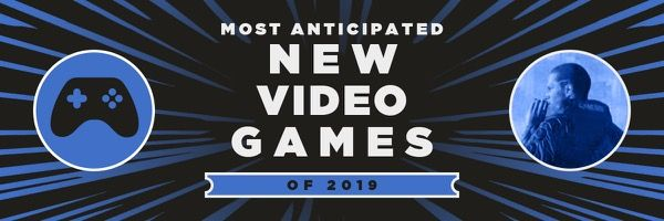 2019-most-anticipated-games-slice