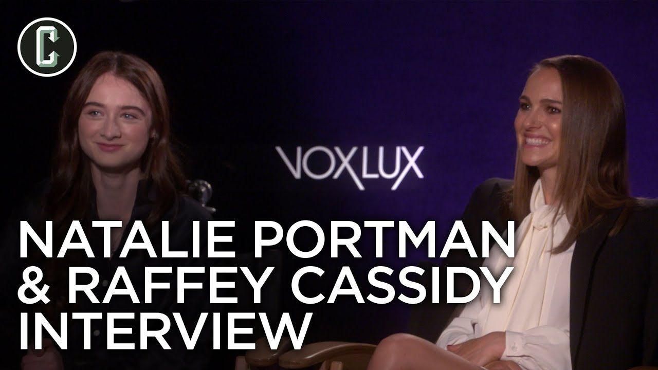 Natalie Portman And Raffey Cassidy On Vox Lux Collider