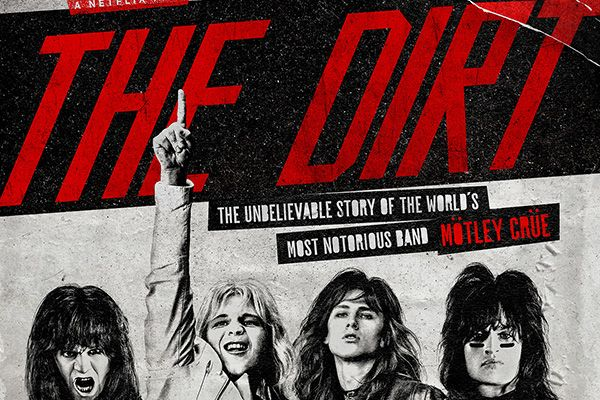 The Dirt Full Movie Torrent Download 2019