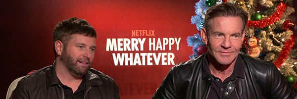 merry-happy-whatever-dennis-quaid-brent-morin-interview-slice