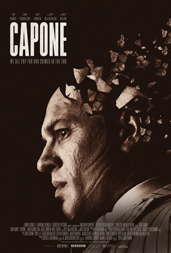 Capone Poster Sees Tom Hardy Physically Transformed as Famed ...