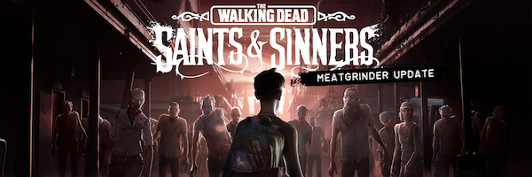 walking-dead-saints-and-sinners-meatgrinder-update-slice